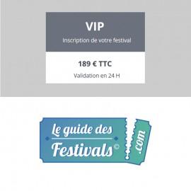 Inscription VIP sur Leguidedesfestivals.com